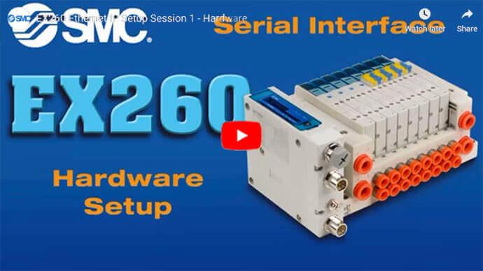 EX260 Setup Videos